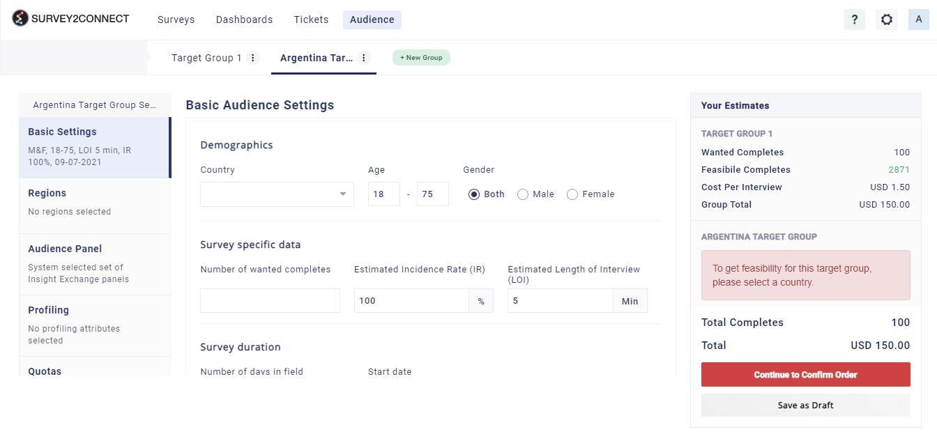 You can add multiple new target groups in your audience campaign page