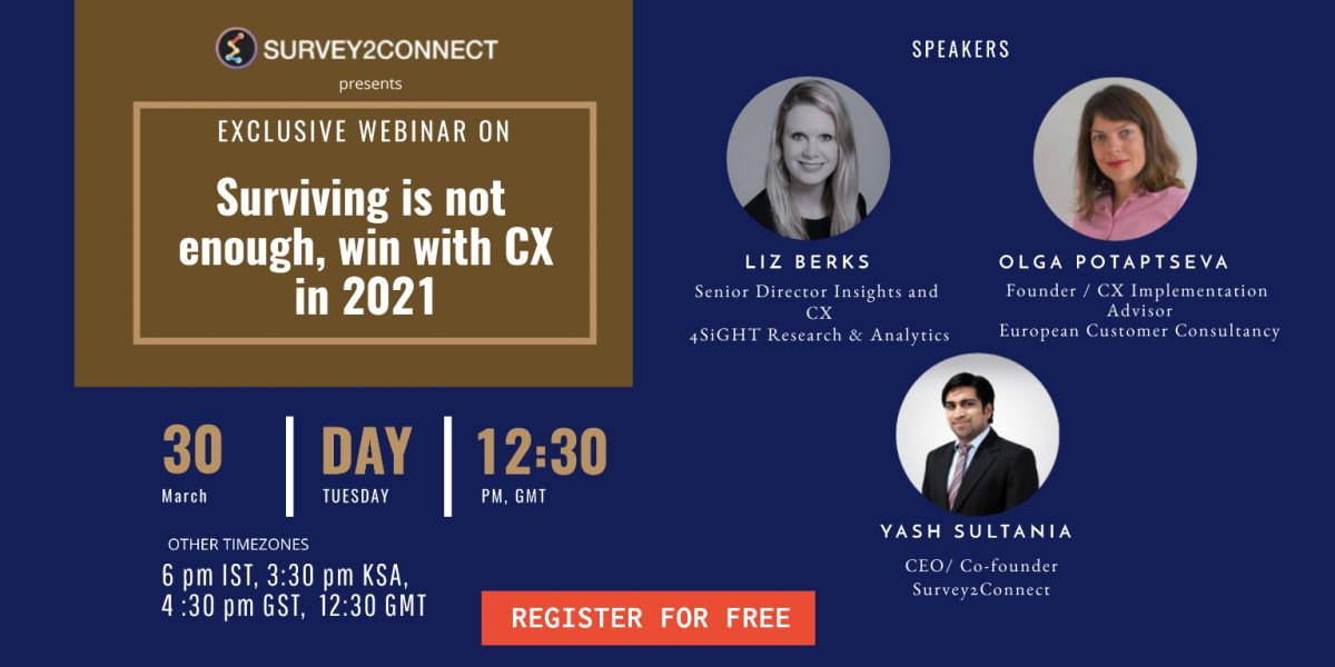 Join Survey2Connect webinar on Surviving is not enough, win with CX in 2021
